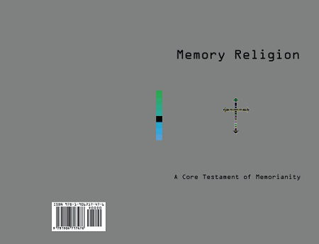 Memory Religion: A Core Testament of Memorianity Cover